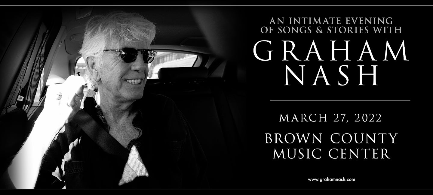 More Info for JUST ADDED! Graham Nash: An Evening of Songs & Stories