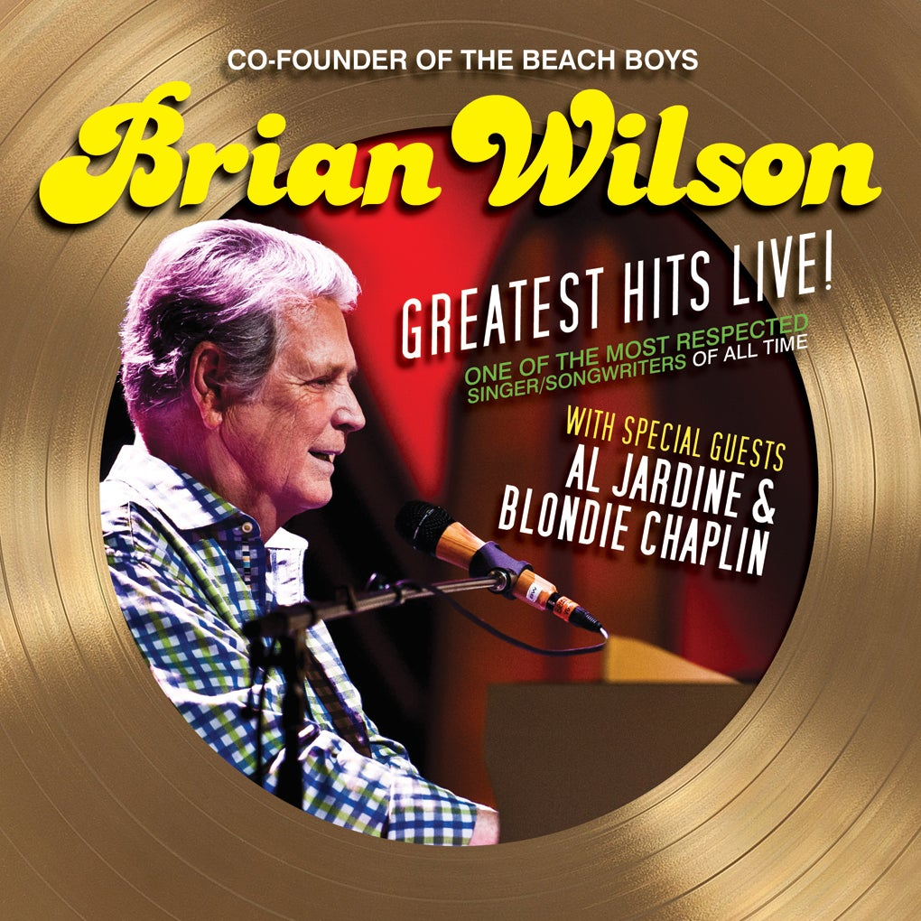 More Info for Co-Founder of The Beach Boys Brian Wilson With Special Guests Al Jardine & Blondie Chaplin
