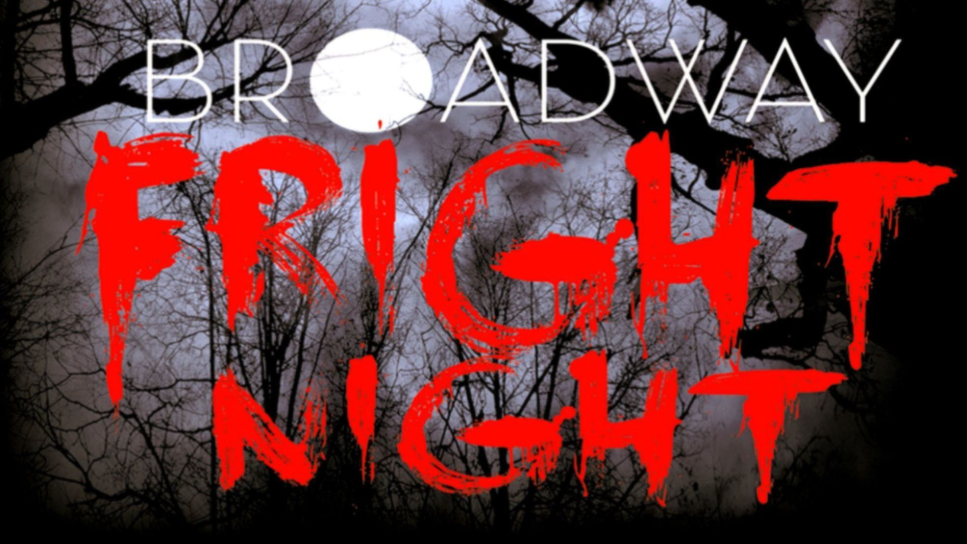 More Info for Broadway Fright Night